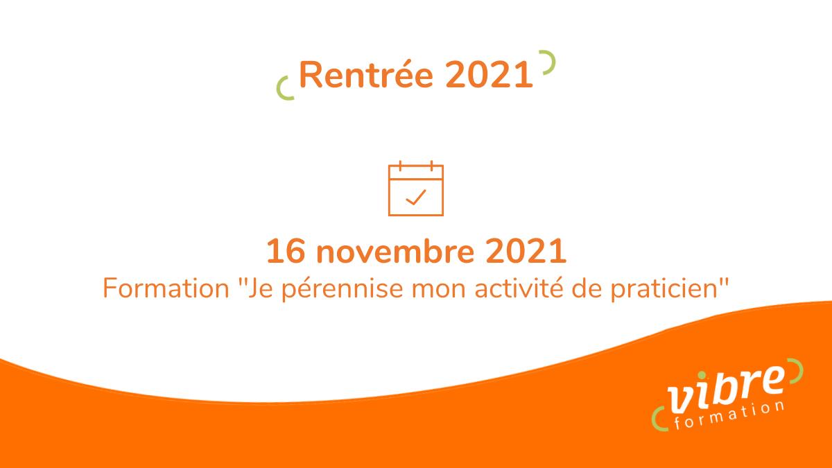 Rentrée 2021 – Formation «Je pérennise mon activité»